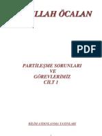 Partileşme Sorunları Ve Görevlerimiz 1.CİLT - Abdullah Öcalan