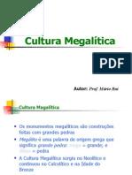 Cultura Megalítica