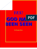 Yes! God Has Been Seen!
