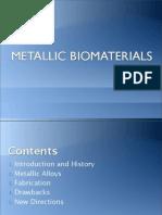 Metallic Bio Materials