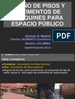 MADRID, Germán G.  Diseño pav adoquines tráfico peatonal (Espacio Público)