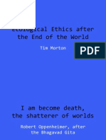 Ecological Ethics After the End of the World