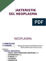 Karakteristik Sel Neoplasma