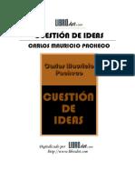 Pacheco, Carlos Mauricio - Cuestion de Ideas