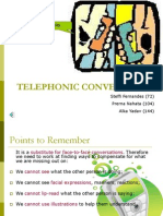 Telephonic Conversations