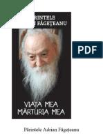 Pr. Adrian Fageteanu - Viaţa mea. Mărturia mea