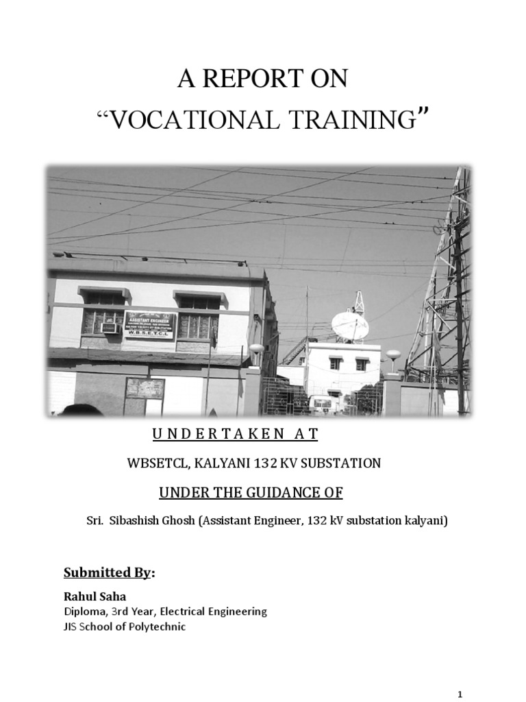 Training Report in a 132 k v Substation | Electrical