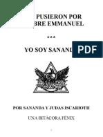 b002 y Le Pusieron Por Nombre Emmanuel Espanol Por Jesus Sananda Una Bitacora Fenix