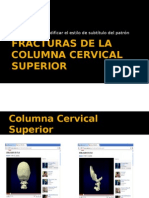 Fracturas Columna Cervical
