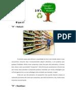 Reciclar , reduzir , reaproveitar