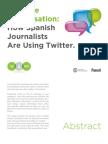 Cómo los periodistas españoles usan Twitter/ Join the Conversation