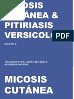 Micosis cutánea & Pitiriasis versicolor