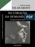 Welington Almeida Pinto - Santos-Dumont - No Coração da Humanidade