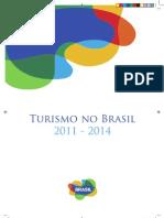 Estudo Turismo No Brasil 2011-2014