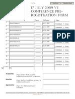 17 July 2009 VE Conference Pre-Registration