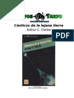 Arthur C. Clarke - Canticos de La Lejana Tierra