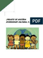 PROJETO DE HISTÓRIA-DIVERSIDADE CULTURAL E RACIAL