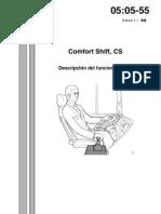 Scania K380 Comfort shift,CS-Descripción de funcionamiento