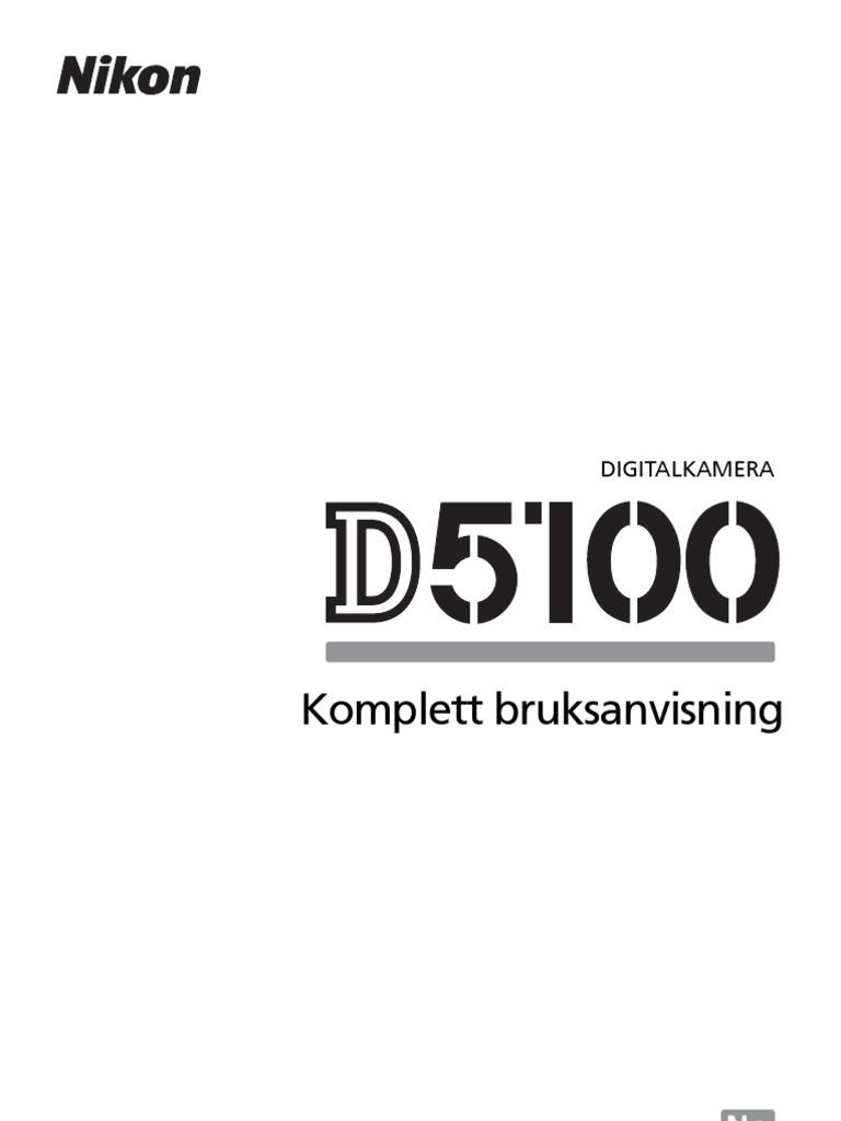 Nikon D5100 Bruksanvsining (Norsk)