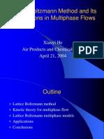 Lattice Boltzmann and Applications