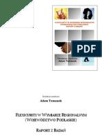 Flexicurity w wymiarze regionalnym (województwo podlaskie). Raport z badań