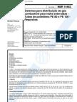 NBR 14462 - Sistemas Para Distribuicao de Gas Combustivel Para Redes Enter Rad As - Tubos de Poliet