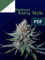 Organic Marijuana Soma Style Portugues