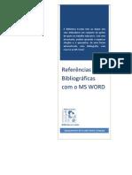 Referências Bibliográficas com o MS WORD