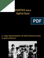 Vortex'11 SpEnt Quiz Prelims Answers