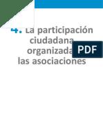 4. Participación ciudadana organizada. Las asociaciones