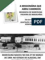 1 - A MISSIONÁRIA  QUE ABRIU CAMINHOS