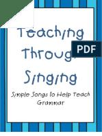Teaching Through Singing- Grammar