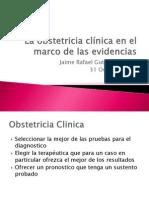 La obstetricia clínica en el marco de las