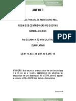 Anexo 9 - Lei 10.833 03 art. 10 e art. 15 - Sistema n¦o cumulativo e cumulativo _Regime híbrido_