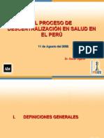 05 Dr Oscar Ugarte El Proceso de Descentralizacin en Salud en El Per 1219433504939981 9