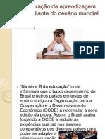 Comparação da aprendizagem Brasil diante do cenário mundial