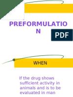 Pre Formulation