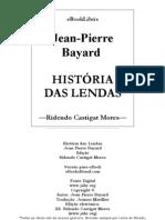 História das Lendas - Jean-Pierre Bayard