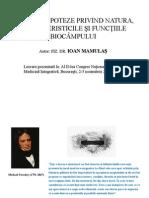 Un Set de Ipoteze Privind Natura, Caracteristicile Si Functiile Biocampului