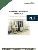 Refining Recycling Machine