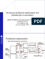 2008 Oil and Gas Production Optimization - Lost Potential Due to Uncertainty; IFAC World Congress
