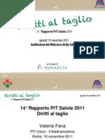 Diritti al taglio - Relazione PiT Salute 2011