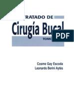 LIBRO Odontologia - Tratado de Cirugia Bucal - Tomo I - Cosme Gay