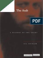 Gil Anidzar-Jevrejin Arapin-Istorija Neprijatelja