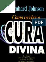 Bernhard Johnson - Como Receber a Cura Divina