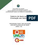 MINISTÉRIO DA SAÚDE CADERNO ORIENTAÇÕES - motolância