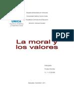 Analizar la moral como la praxis cotidiana donde el ser humano orienta su conducta hacia el bien o el mal