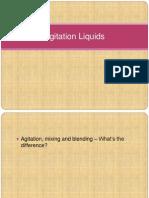 Agitation Liquids