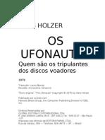 Hans Holzer - Os ufonautas 17 x 25