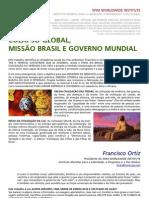 Colapso Global, Missão Brasil e Governo Mundial